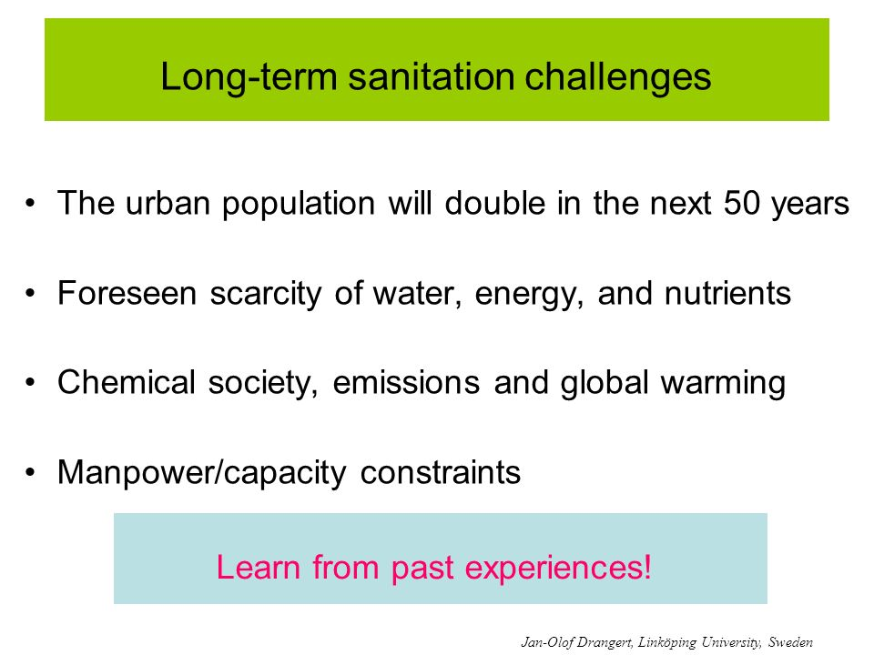 Long-term sanitation challenges