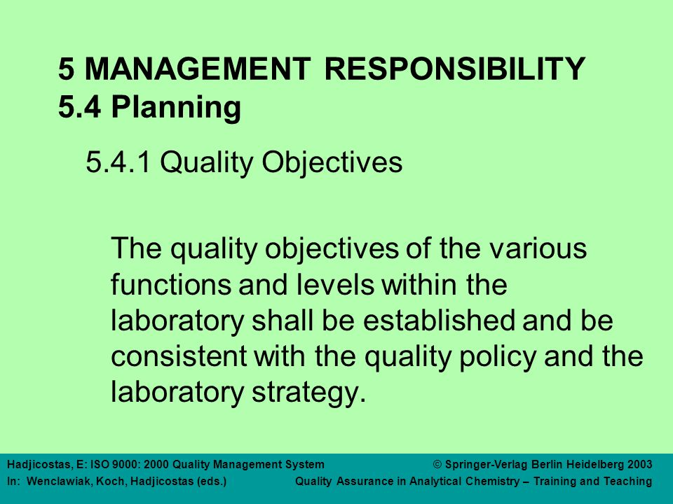 5 MANAGEMENT RESPONSIBILITY 5.4 Planning