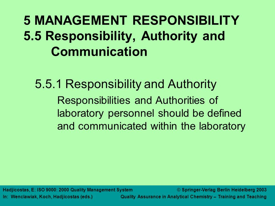 5 MANAGEMENT RESPONSIBILITY 5. 5 Responsibility, Authority and