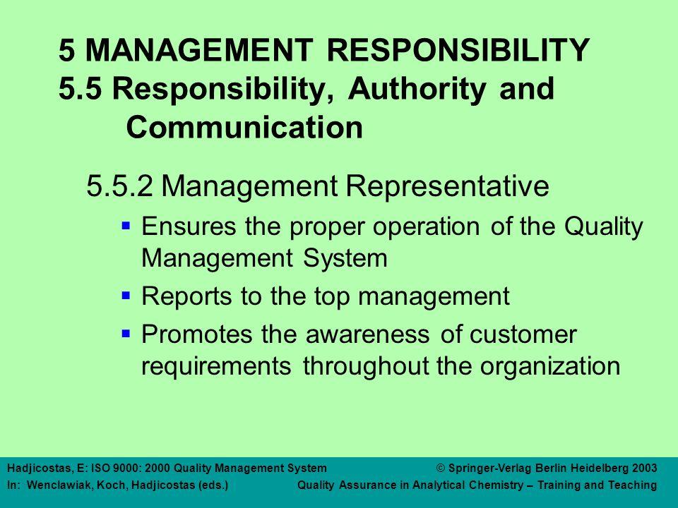 5 MANAGEMENT RESPONSIBILITY 5