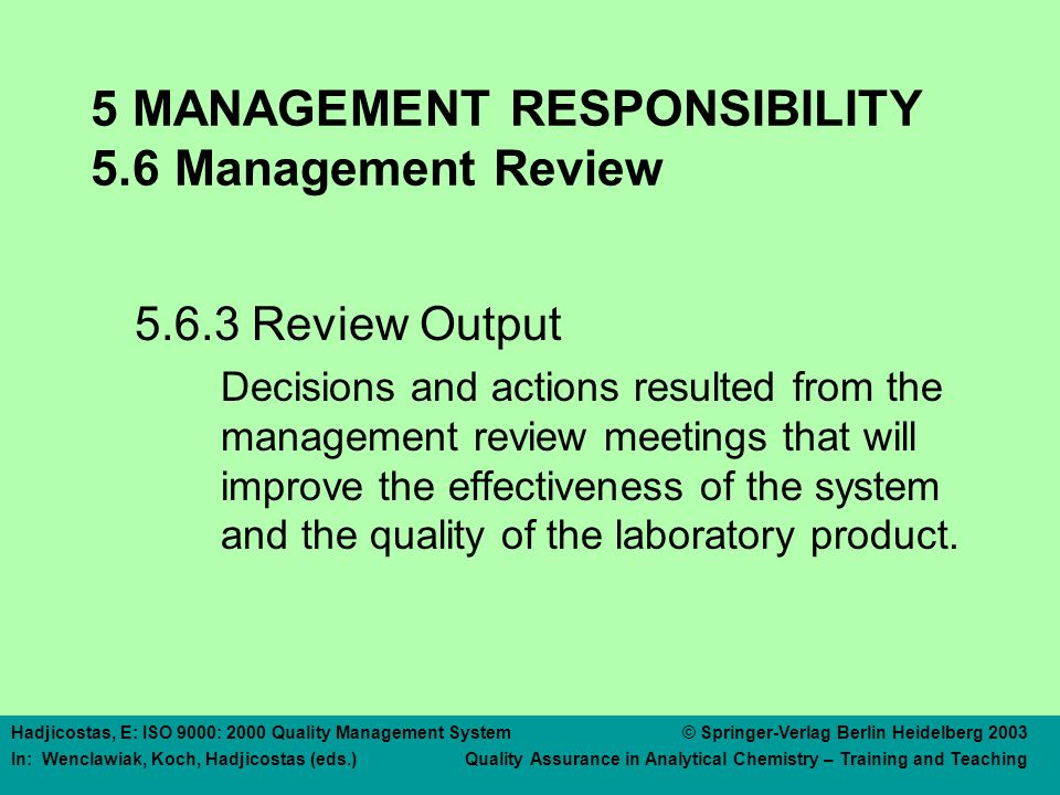 6. Resource Management 6.1 Provision of resources 6.2 Human Resources
