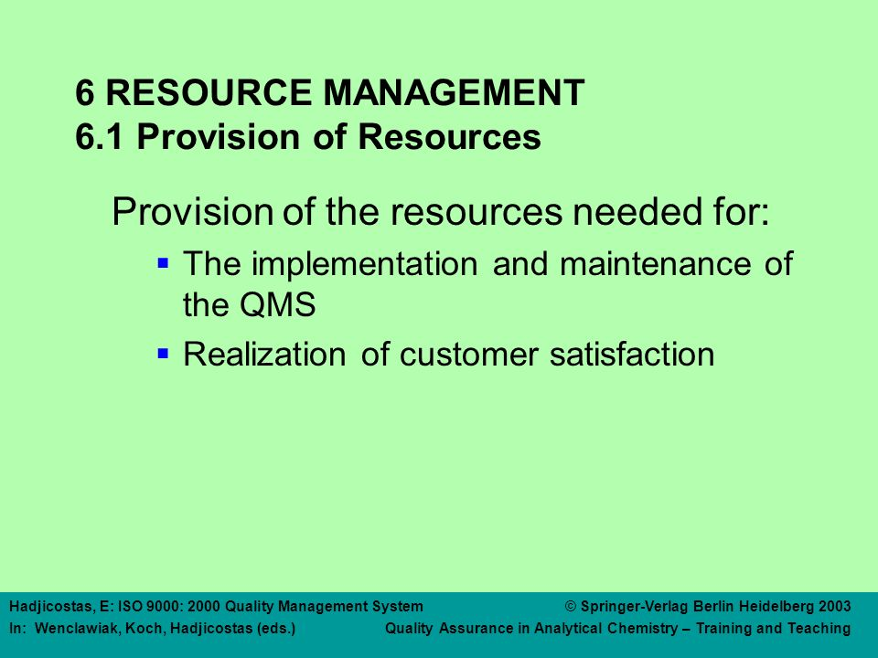 6 RESOURCE MANAGEMENT 6.2 Human Resources