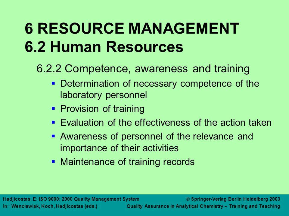 6 RESOURCE MANAGEMENT 6.3 Infrastructure
