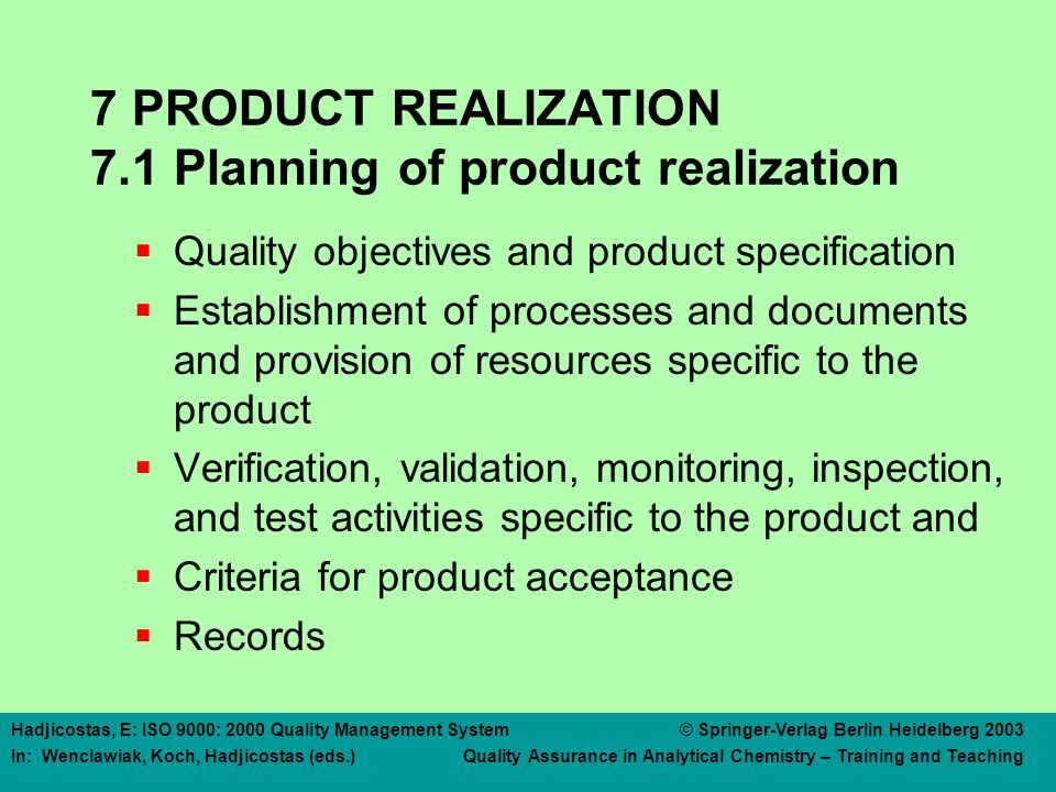 7 PRODUCT REALIZATION 7.2 Customer related processes