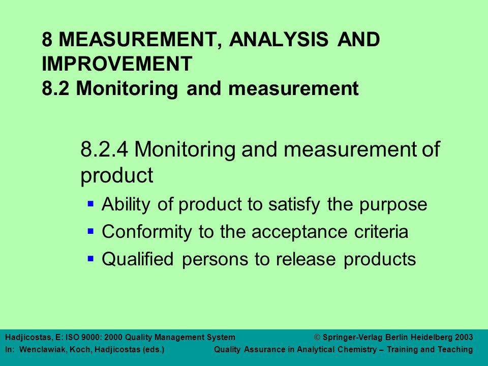 8 MEASUREMENT, ANALYSIS AND IMPROVEMENT 8