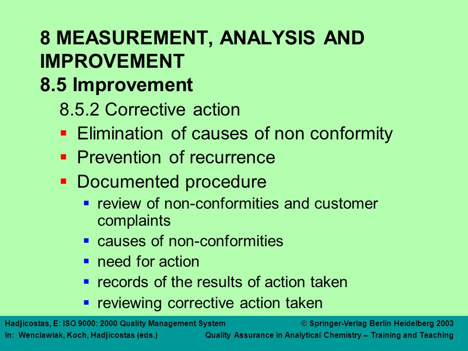 8 MEASUREMENT, ANALYSIS AND IMPROVEMENT 8.5 Improvement