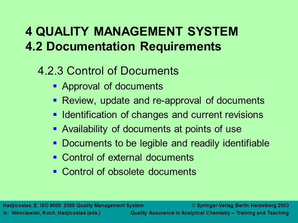 4 QUALITY MANAGEMENT SYSTEM 4.2 Documentation Requirements