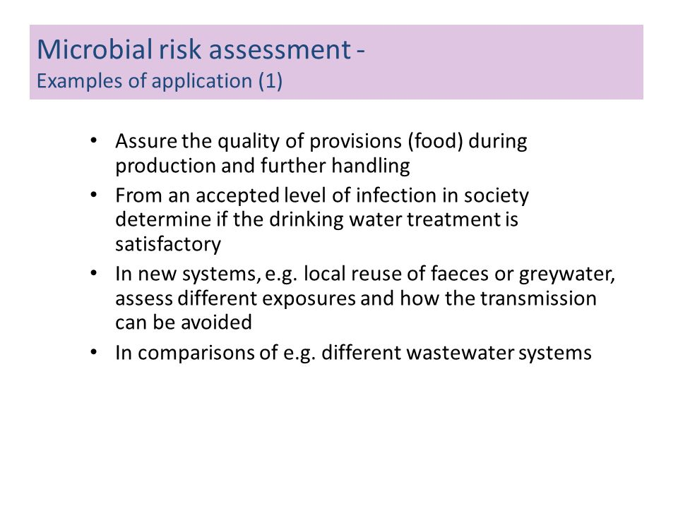 Microbial risk assessment - Examples of application (1)