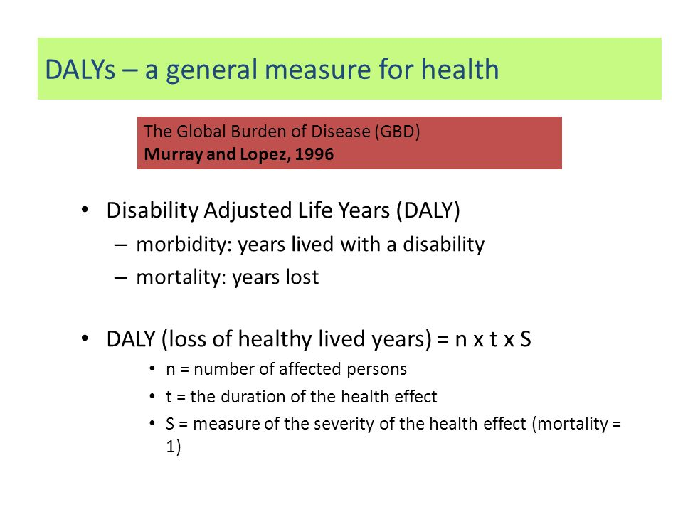 DALYs – a general measure for health