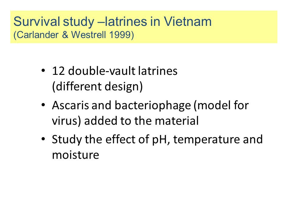 Survival study –latrines in Vietnam (Carlander & Westrell 1999)