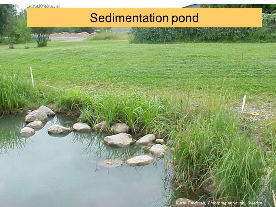 Sedimentation pond Karin Tonderski, Linköping university, Sweden 5