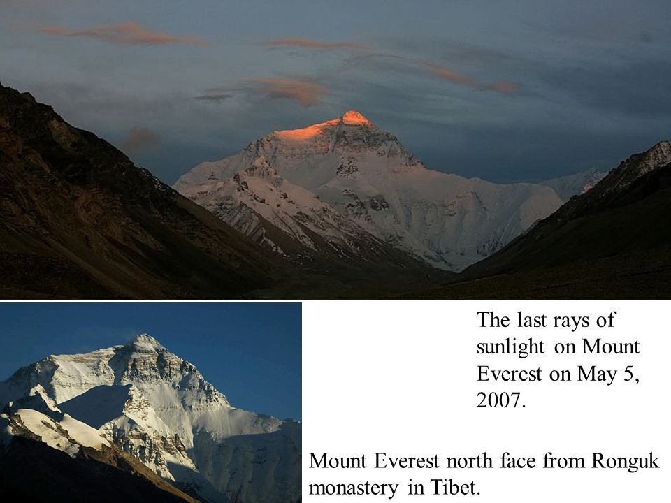 The last rays of sunlight on Mount Everest on May 5, 2007.