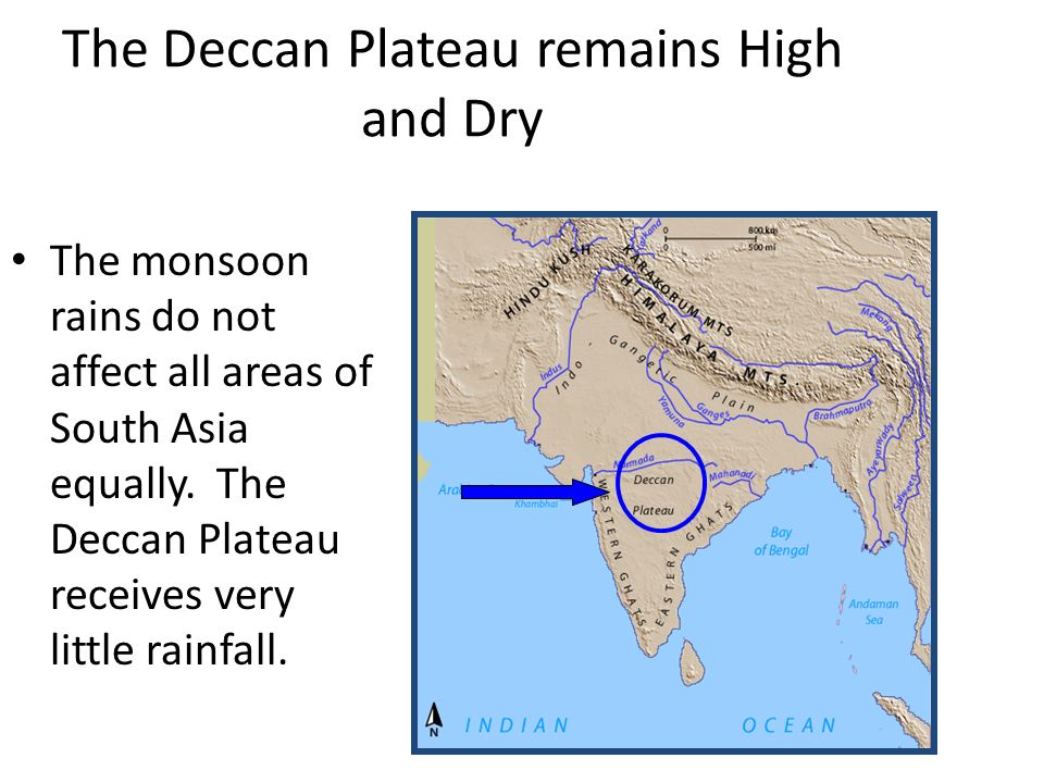 The Deccan Plateau remains High and Dry