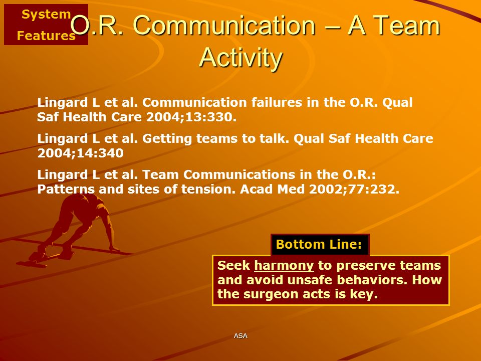 O.R. Communication – A Team Activity