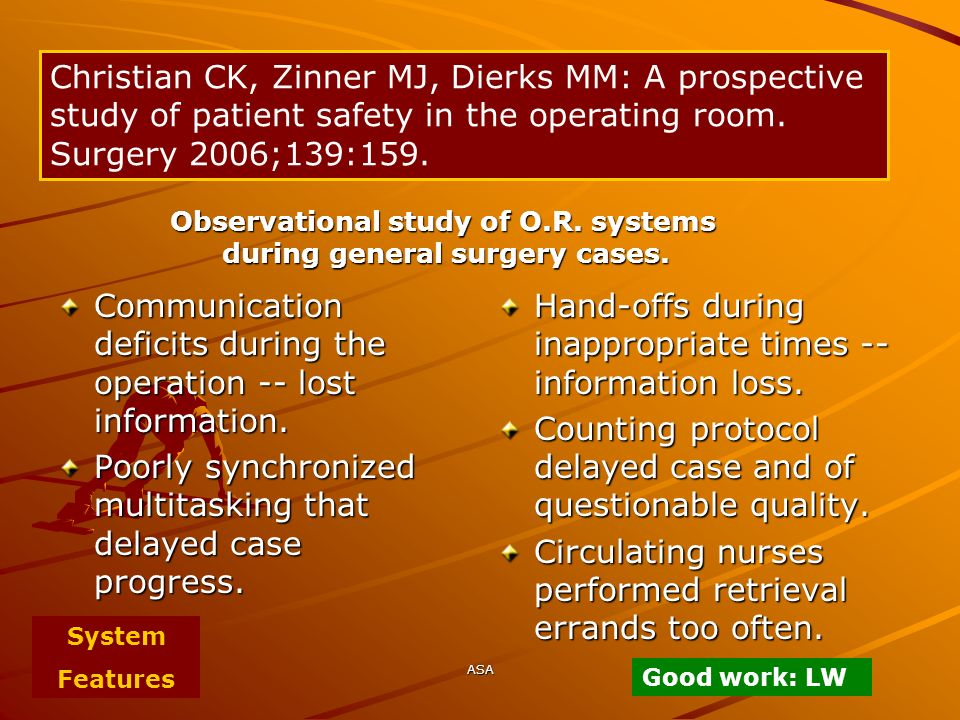 Observational study of O.R. systems during general surgery cases.