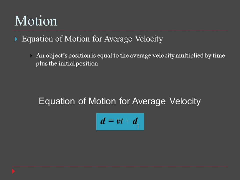 Equation of Motion for Average Velocity