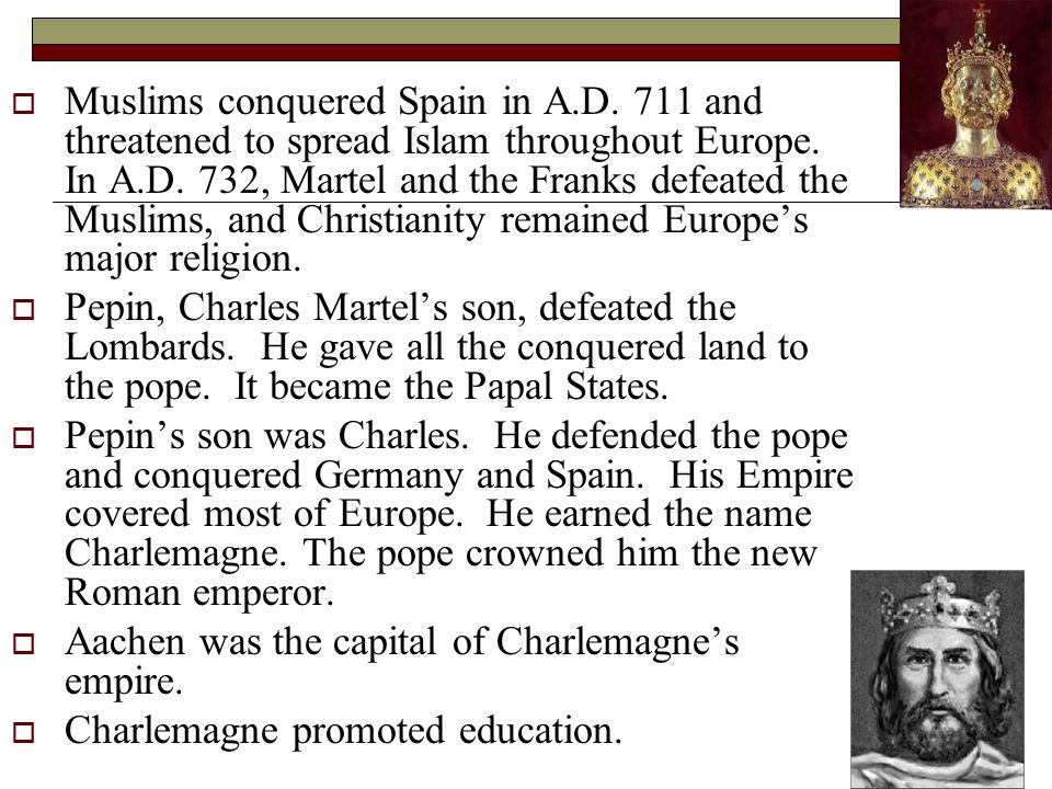 Muslims conquered Spain in A. D