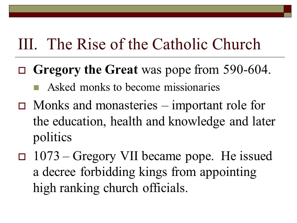 III. The Rise of the Catholic Church