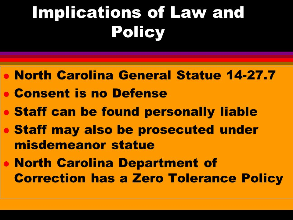 Implications of Law and Policy