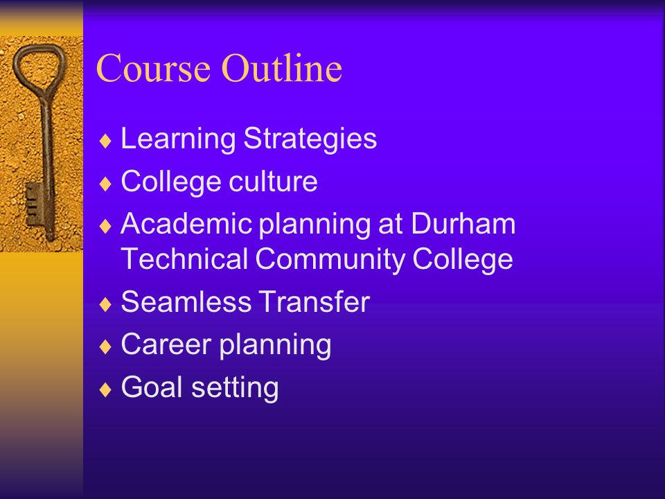 Course Outline Learning Strategies College culture