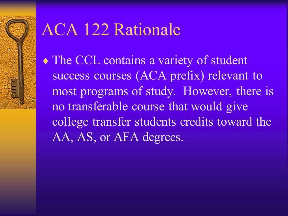 ACA 122 Rationale