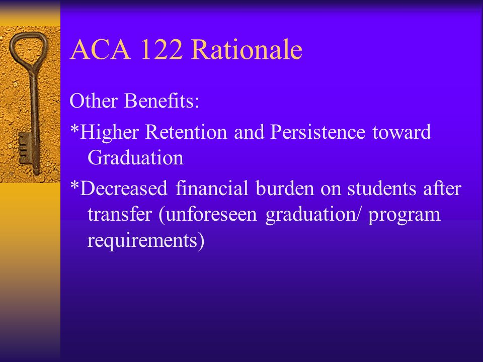 ACA 122 Rationale Other Benefits: