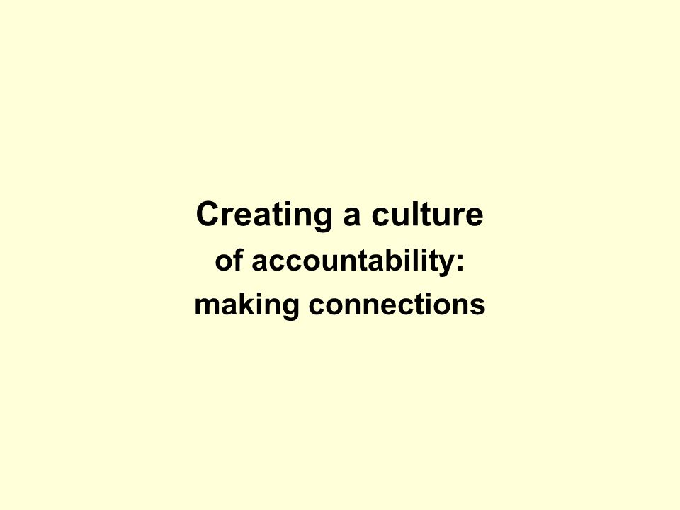 of accountability: making connections