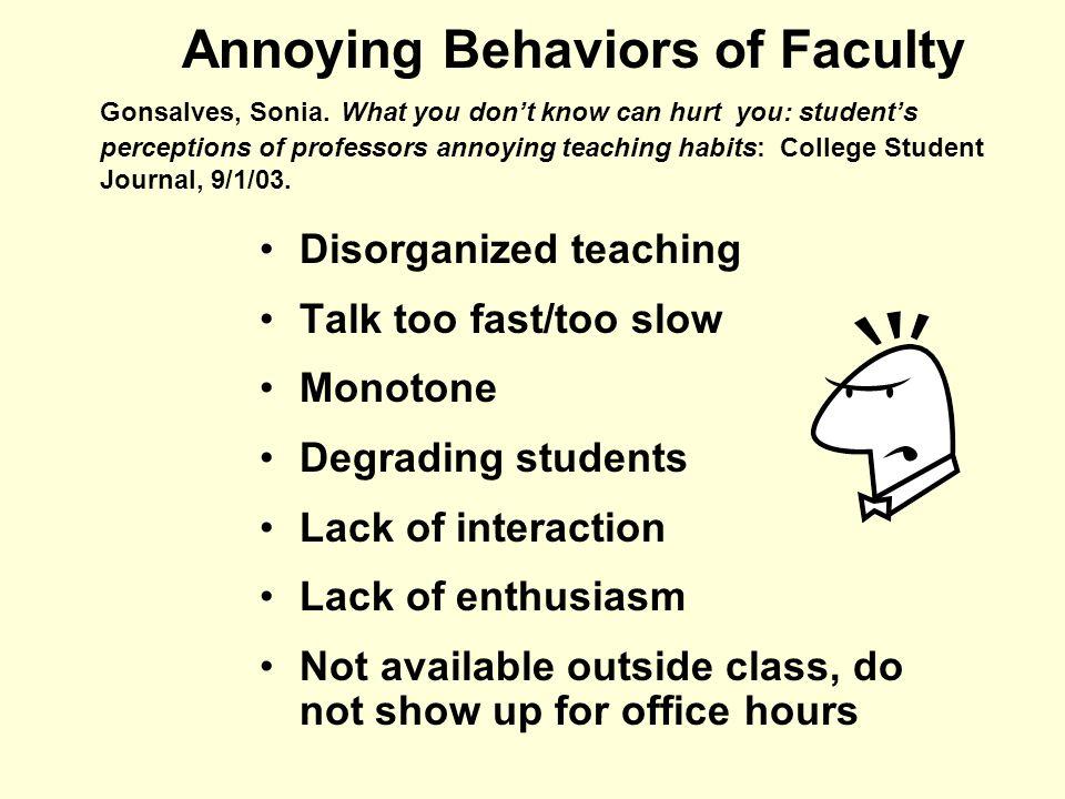Annoying Behaviors of Faculty Gonsalves, Sonia