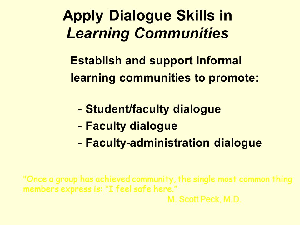 Apply Dialogue Skills in Learning Communities