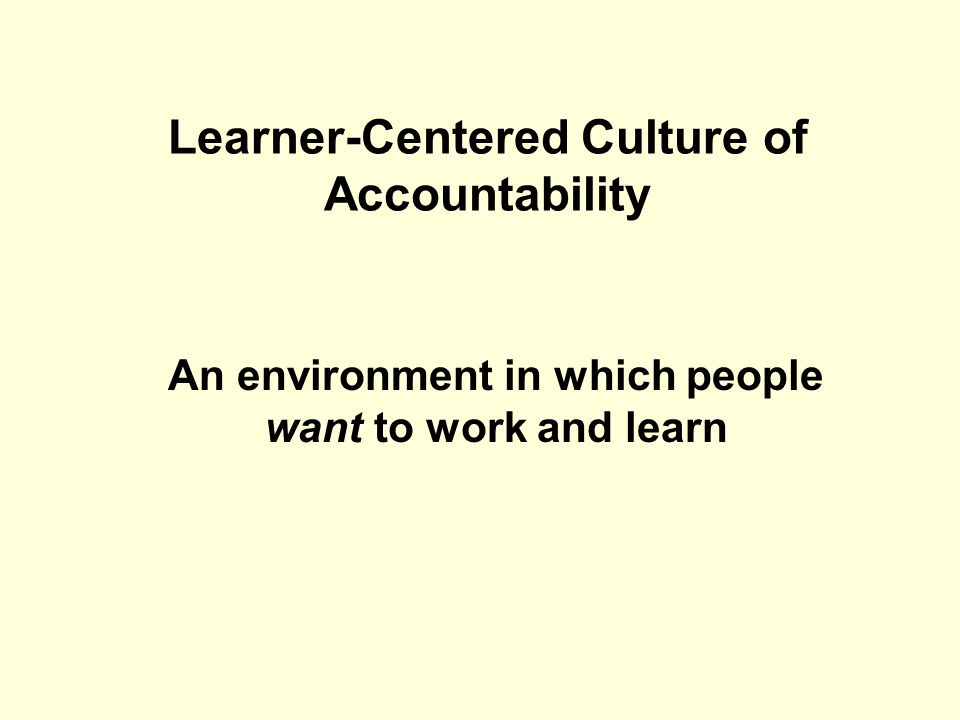 Learner-Centered Culture of Accountability