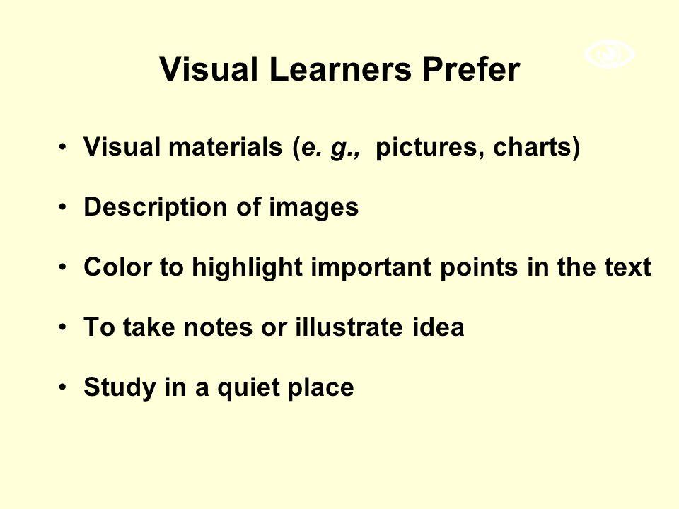 Visual Learners Prefer