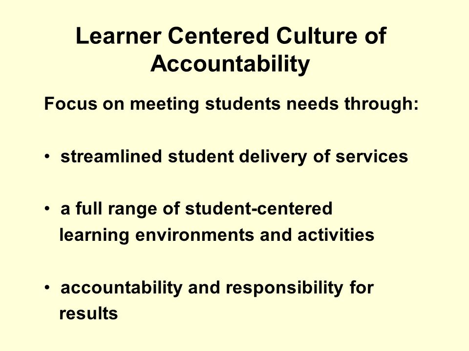 Learner Centered Culture of Accountability