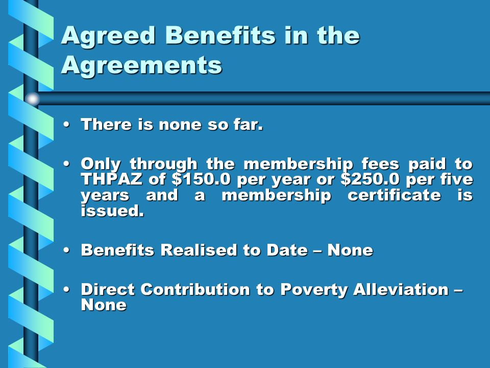 Agreed Benefits in the Agreements