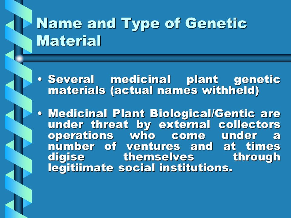 Name and Type of Genetic Material