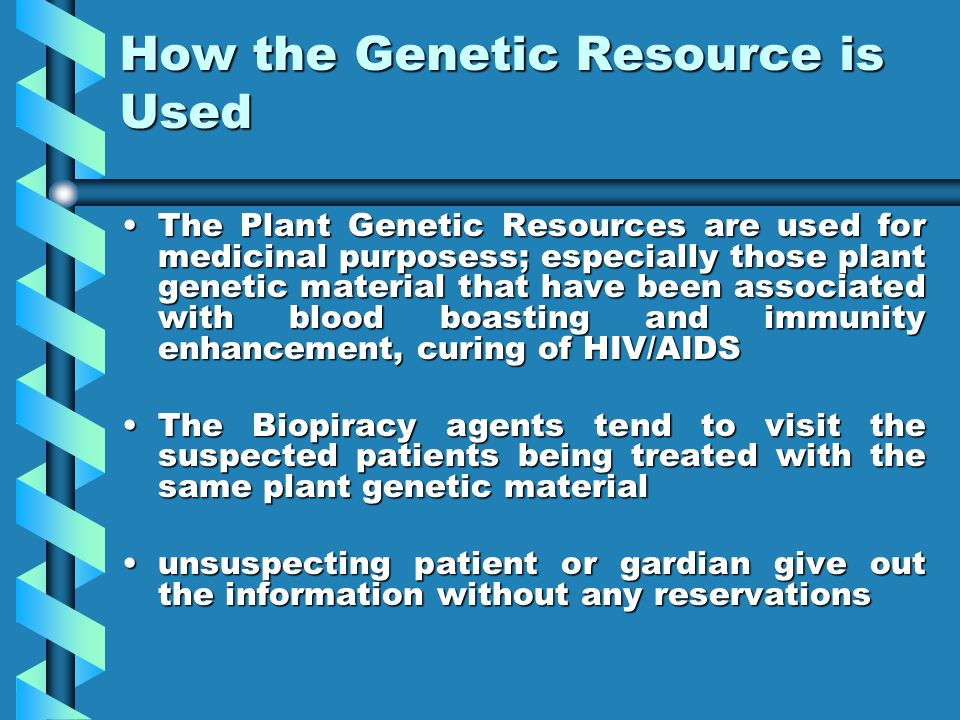 How the Genetic Resource is Used