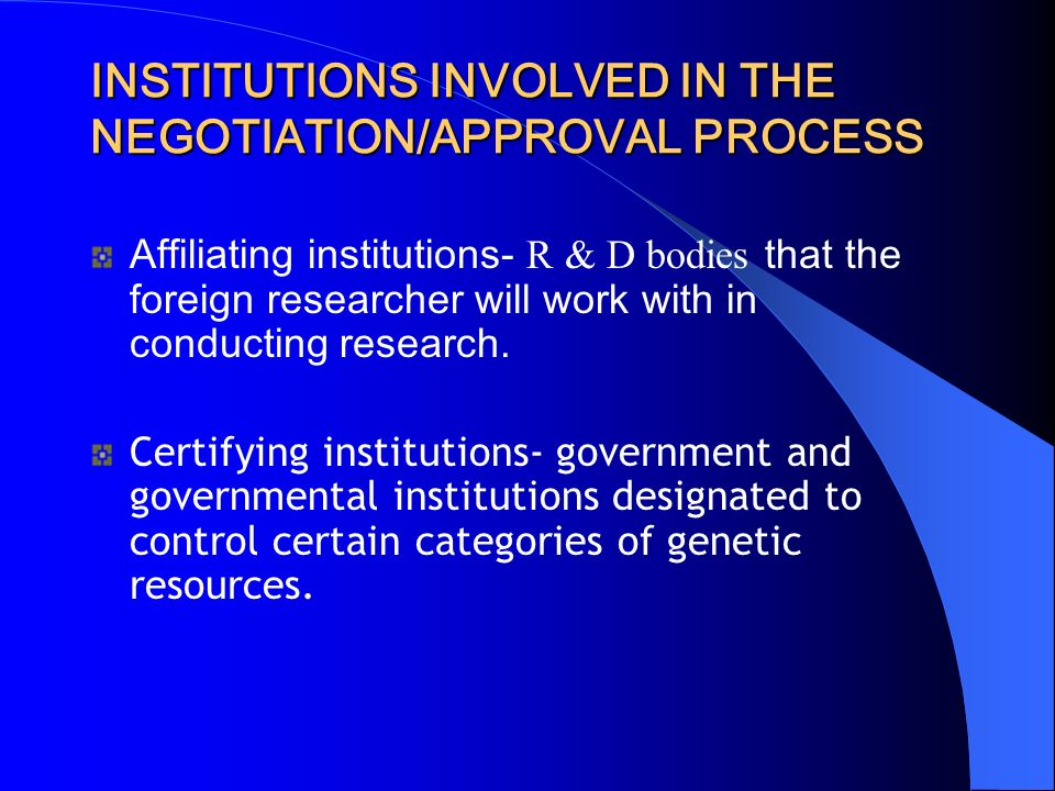 INSTITUTIONS INVOLVED IN THE NEGOTIATION/APPROVAL PROCESS