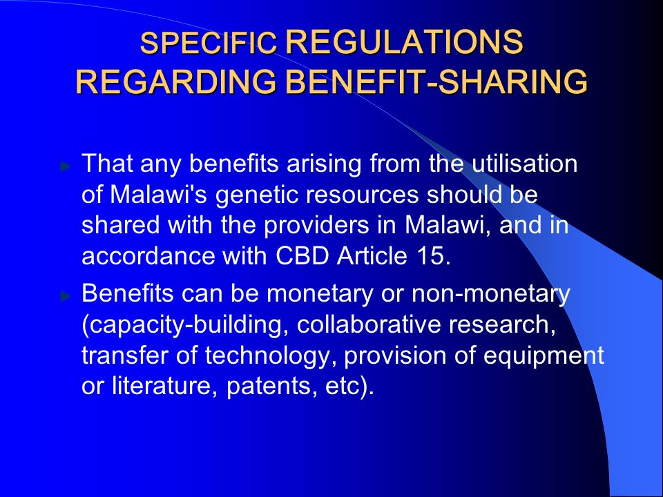 SPECIFIC REGULATIONS REGARDING BENEFIT-SHARING