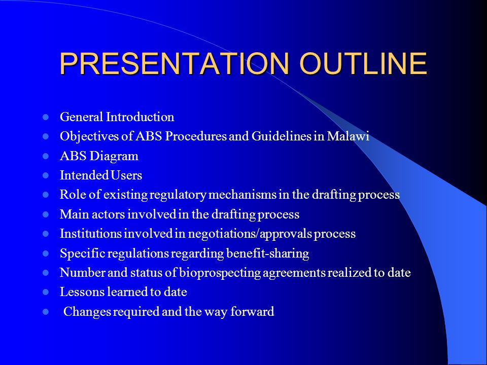 PRESENTATION OUTLINE General Introduction