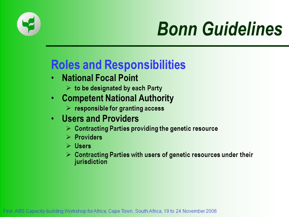 Bonn Guidelines Roles and Responsibilities National Focal Point