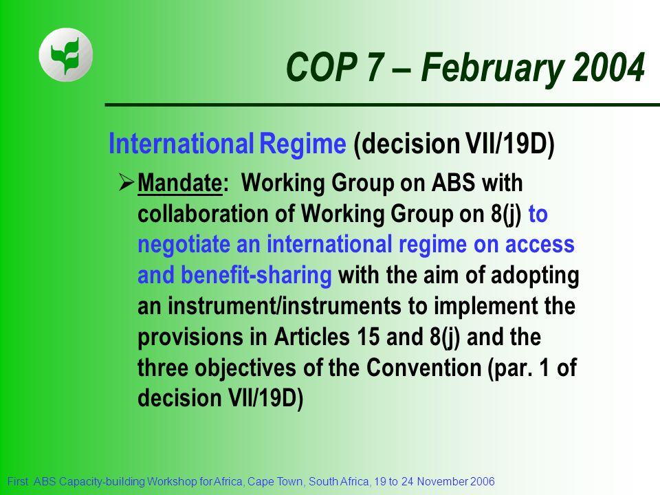 COP 7 – February 2004 International Regime (decision VII/19D)