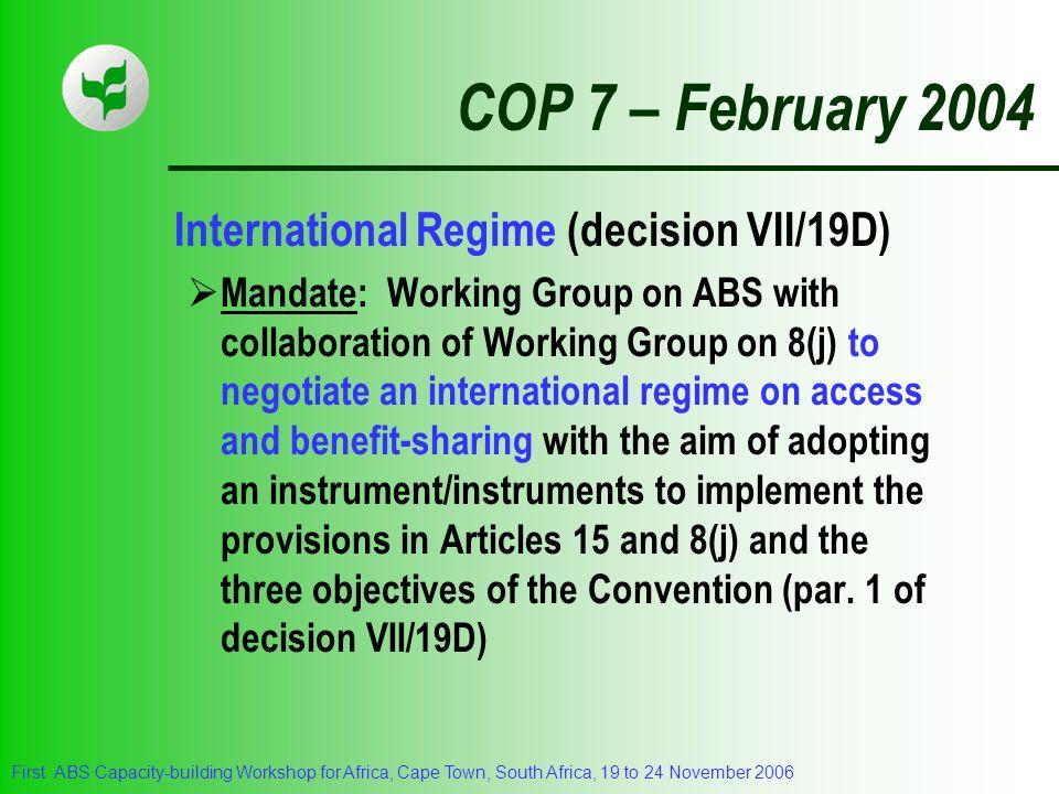 COP 7 – February 2004 International Regime (decision VII/19D)