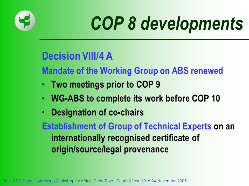 COP 8 developments Decision VIII/4 A