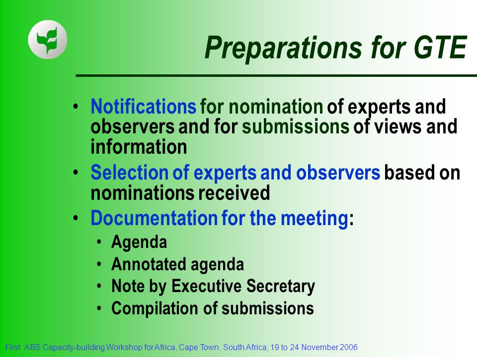 Preparations for GTE Notifications for nomination of experts and observers and for submissions of views and information.