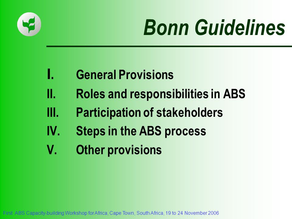 Bonn Guidelines I. General Provisions