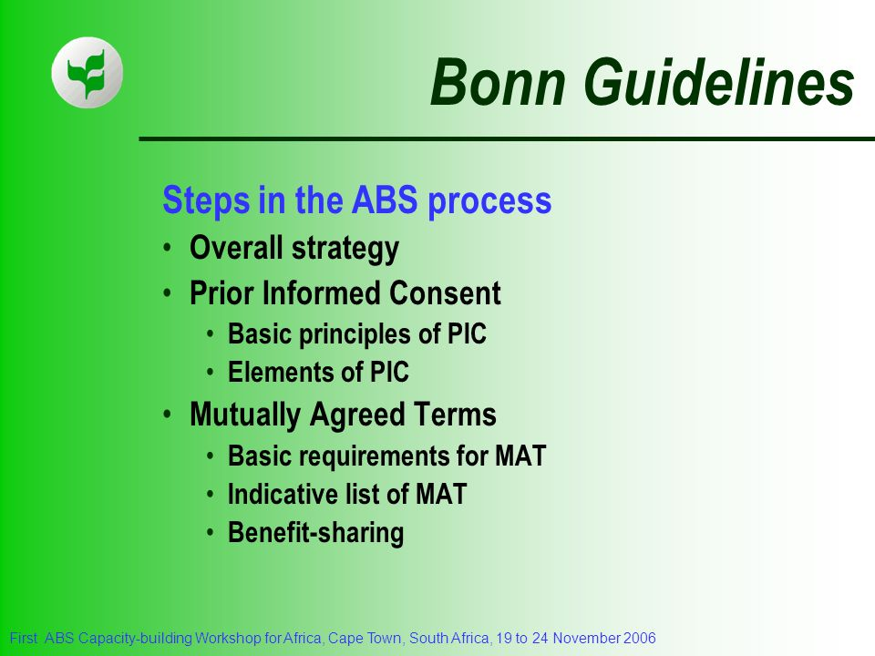 Bonn Guidelines Steps in the ABS process Overall strategy