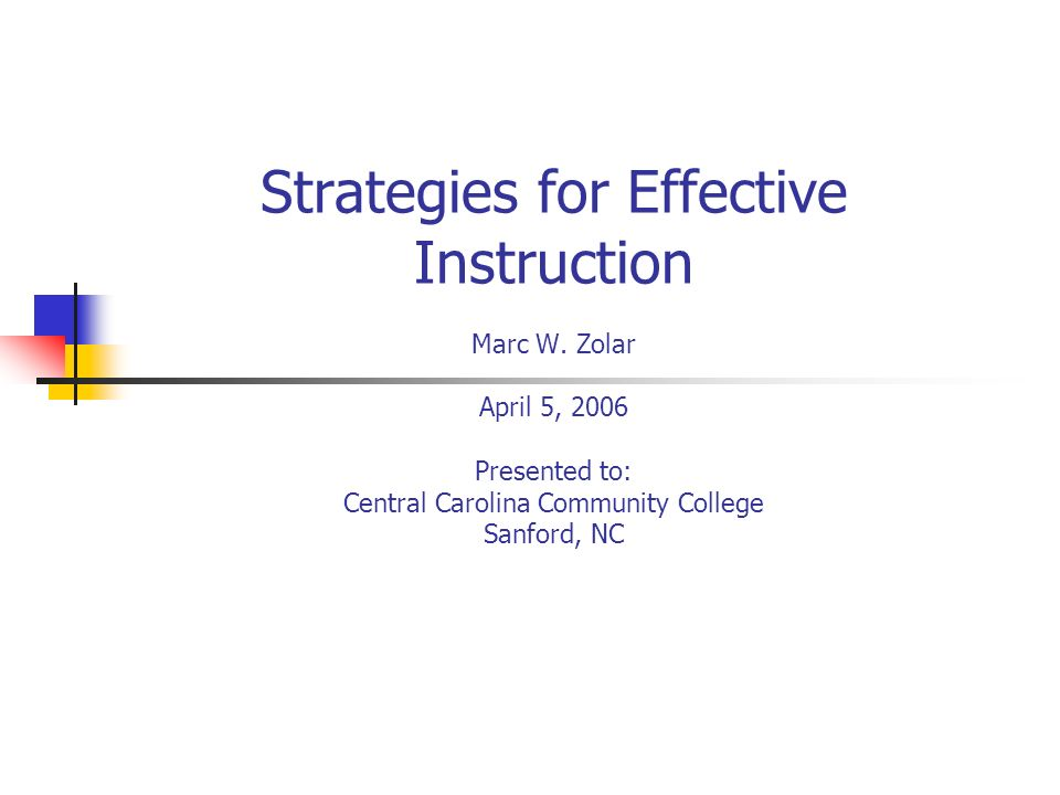 Strategies for Effective Instruction Marc W