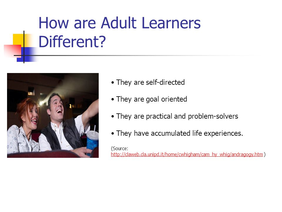 How are Adult Learners Different