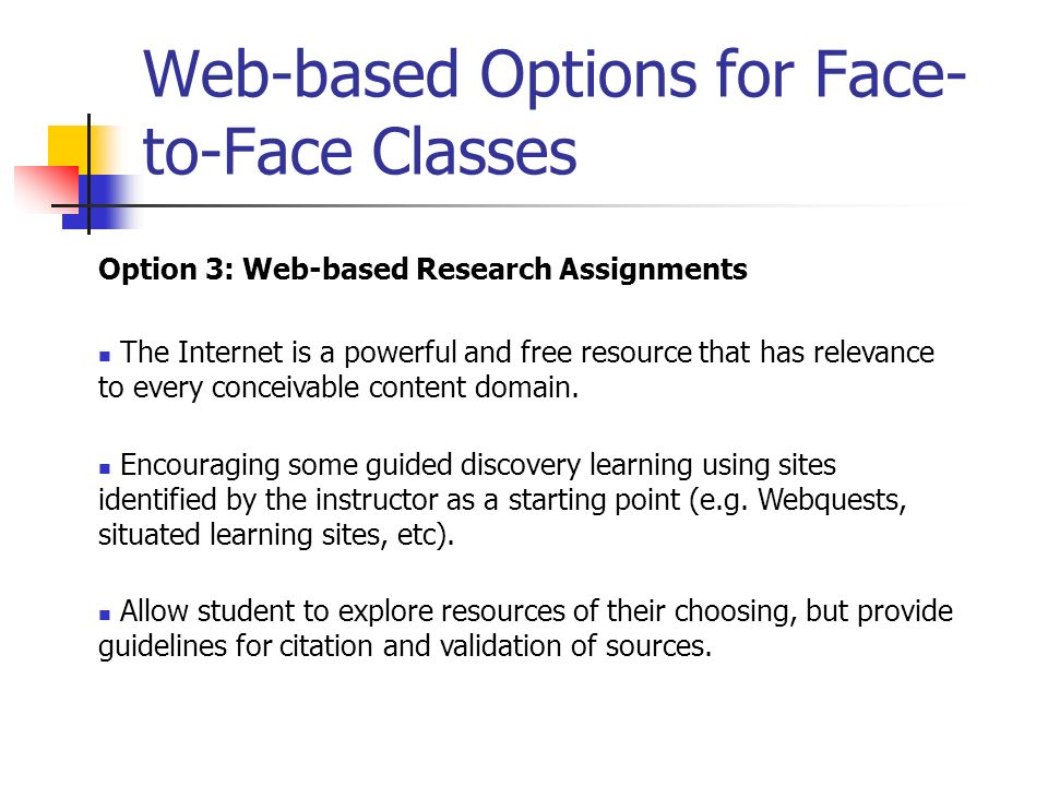 Web-based Options for Face-to-Face Classes