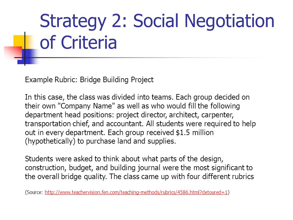 Strategy 2: Social Negotiation of Criteria
