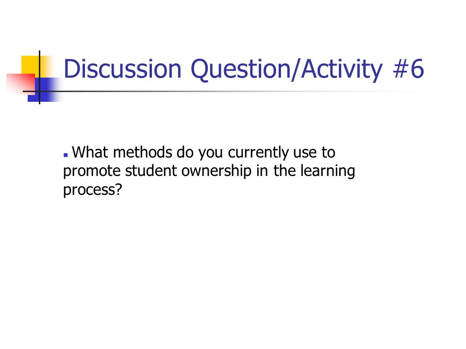 Discussion Question/Activity #6